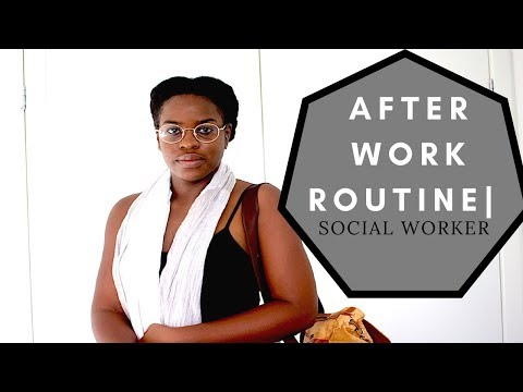 AFTER WORK ROUTINE | HEALTHIEST HABITS | SOCIAL WORKER