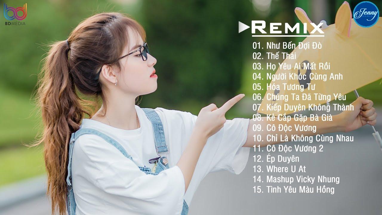 NHẠC TRẺ REMIX 2021 HAY NHẤT HIỆN NAY - EDM Tik Tok JENNY REMIX - Lk Nhạc Trẻ Remix 2021 Cực HOT