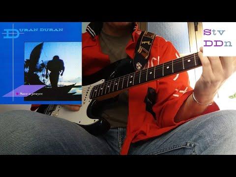 SAVE A PRAYER Duran Duran GUITAR LESSON - COVER