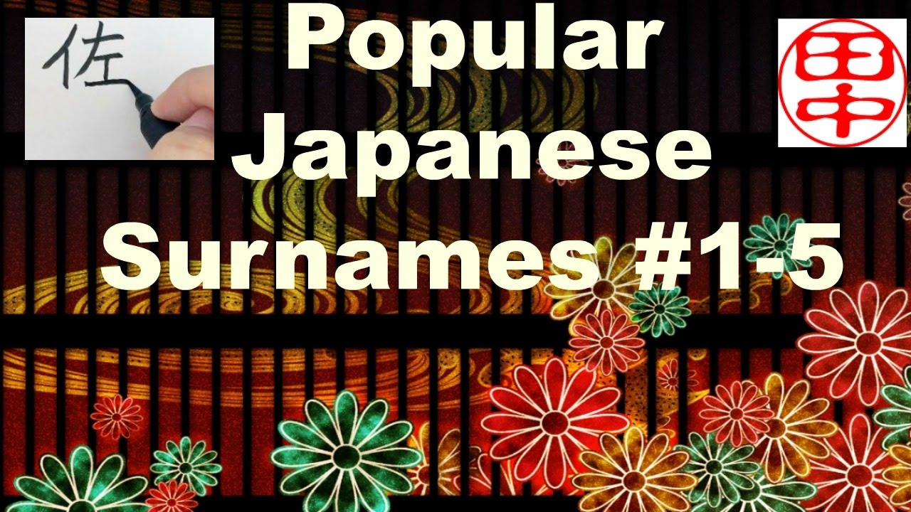 Common Japanese Surnames Top 1 5