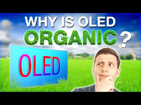 What is 'Organic' LED Anyway?  -  How OLED Works