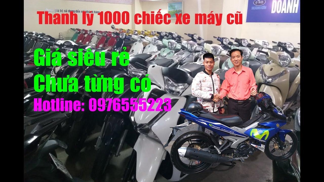 Thanh lý 1000 chiếc xe máy giá siêu rẻ sốc chưa từng có