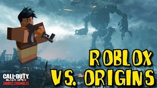 ROBLOX VERSUS ORIGINS: ZOMBIES CHRONICLES ON PC! (BLACK OPS 3 ZOMBIES)