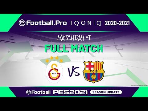 PES | GALATASARAY SK VS FC BARCELONA | eFootball.Pro IQONIQ 2020-2021 #9-2