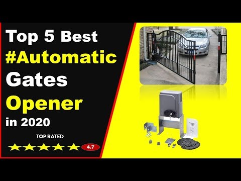 Top 5 Best automatic gates opener in 2020 (Buying Guide)