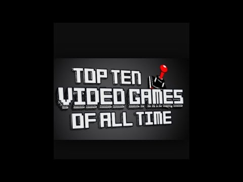 Top 10 videogames (my personal favorite)