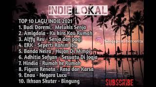 Kumpulan Lagu Indie lokal Indonesia terpopuler 2021| Lagu Indie Terbaik| Lagu cafe dan santai senja|