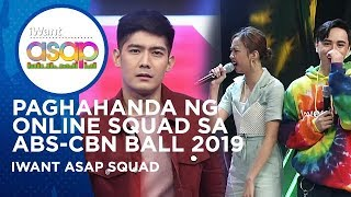 Paghahanda ng online squad sa ABS-CBN Ball 2019, Alamin! | iWant ASAP Highlights