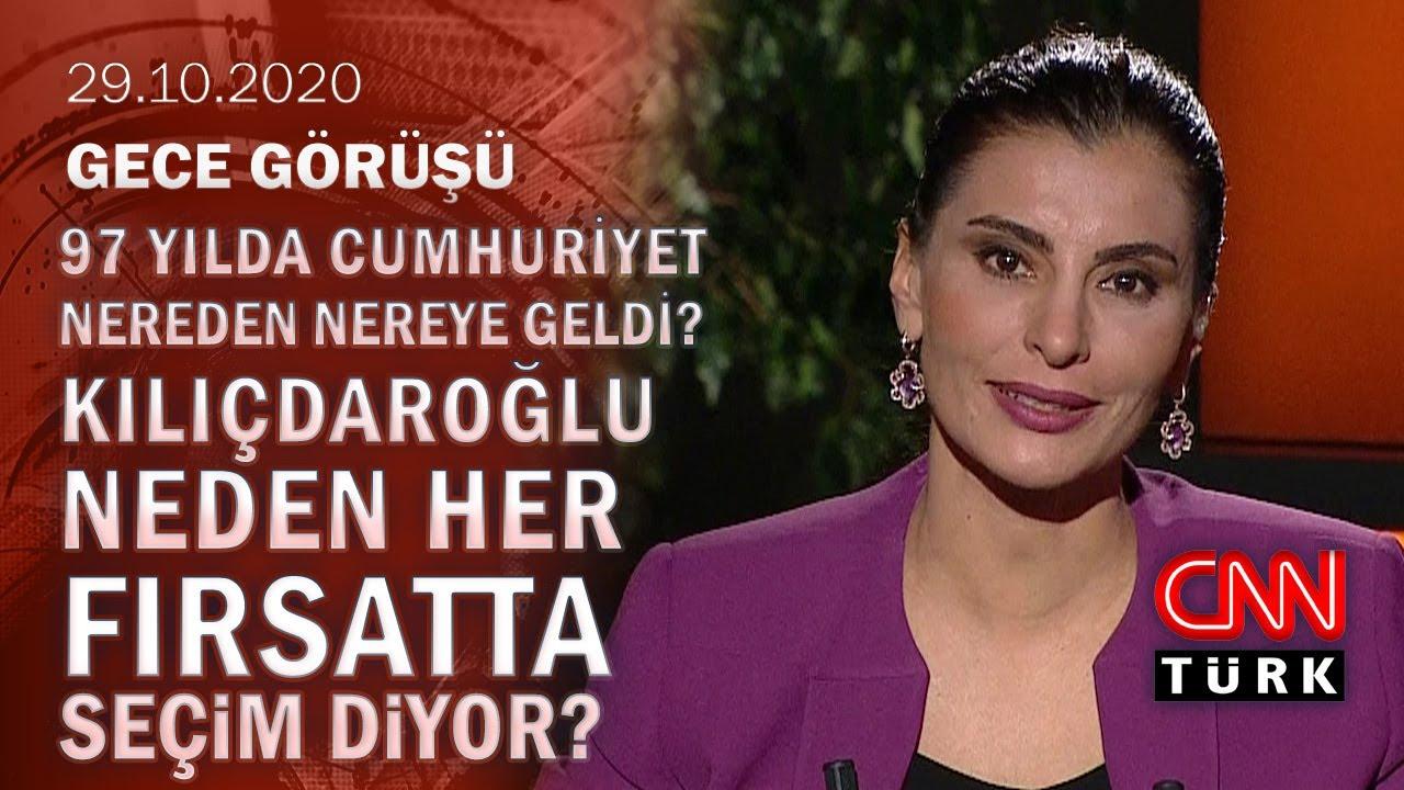 Kim Atatürk diyor, kim demiyor? Kılıçdaroğlu'nun seçim planı ne? - Gece Görüşü 29.10.2020