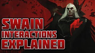 Swain's Interactions Explained