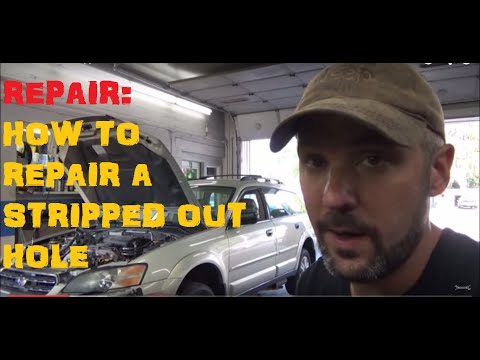 How To Fixed Stripped Out Threads