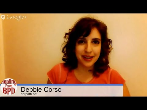 DBT Q&A With Debbie (Borderline Personality Disorder, Dialectical Behavior Therapy)