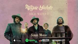 "The Magpie Salute ~ ""Sister Moon"""