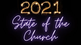 State of the Church 2021