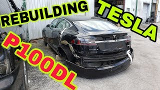 Rebuilding a Wrecked 2017 Tesla P100DL bought at auction / Part 1