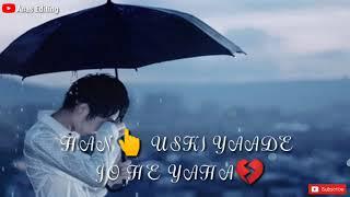 💔JISKE AANE SE MUKAMMAL HO GAI THI ZINDAGI💔 WHATSAPP STATUS VIDEO 2019 | Anas Editing