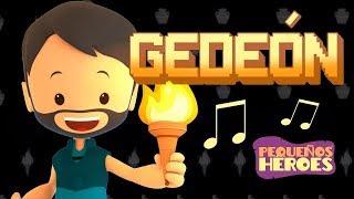 GEDEON 🔥🛡- PEQUEÑOS HEROES | Canciones infantiles cristianas para Cantar