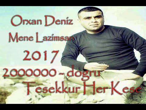 Orxan Deniz ft Vuska Deniz Mene Lazimsan 2017 / YENİ AUDİO