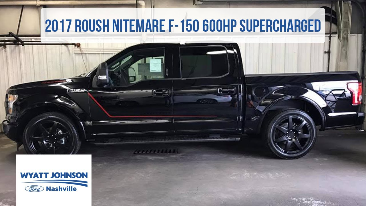 2017 Roush Nitemare F-150 | 600hp SUPERCHARGED | For Sale ...