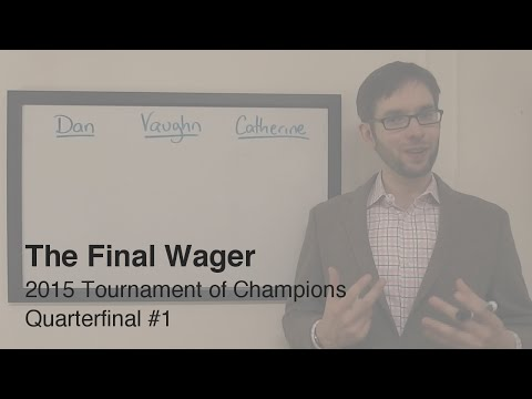 The Final Wager – Monday, November 9, 2015 (Tournament of Champions QF #1)