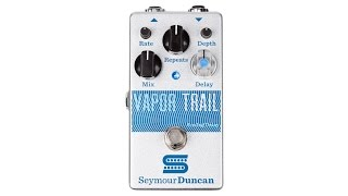Seymour Duncan Vapor Trail Analog Delay Pedal Review by Don Carr