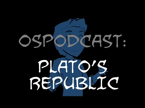 Overly Sarcastic Podcast: Blue Talks Plato's Republic