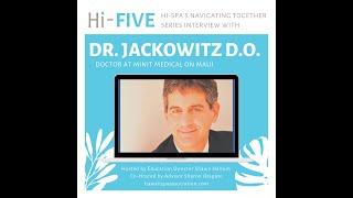 HI-Spa's HI-Five Interview with Dr. Jackowitz
