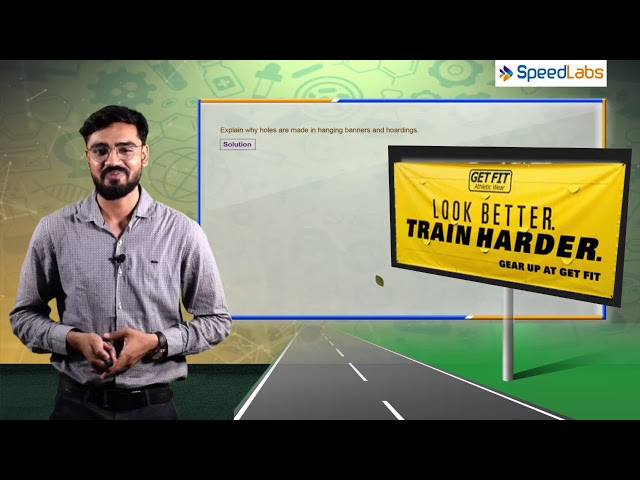Wind Storm & Cyclone - Q2 - Holes in banner and hoardings - NCERT solutions for class 7th science