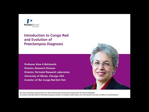 Introduction to Congo Red and evolution of preeclampsia diagnosis with Prof. Irina A Buhimschi