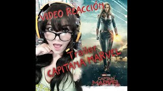 Video Reaccion al Trailer Capitana Marvel