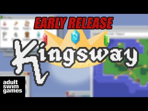 KINGSWAY - ADULTSWIMGAMES EARLY RELEASE! FIRST LOOK!