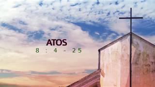 "O projeto ""universal"" de Deus - Atos 8.4-25   Rev. Ediano Santos"