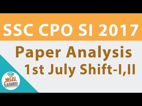 SSC CPO SI 2017 Paper Analysis, Questions Asked 1st July Shift I,II