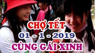 CHỢ TẾT VÙNG CAO   Cùng Em Gái H'moong 01/1/2019 - KP247