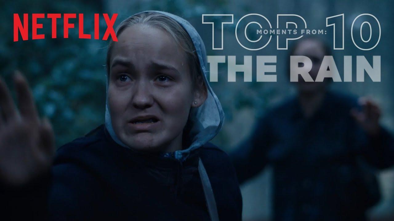 Download The Rain: Top 10 Moments | Netflix