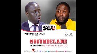 🛑[Talkshow] Suivez Kilifeu & Malick Ndour invités de Ndoumbelane    Vendredi 09 Avril 2021