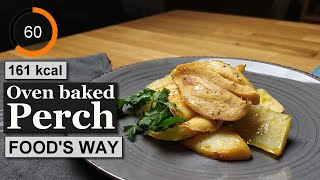 Oven baked perch recipe | Ingredients calories