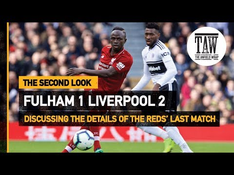 Fulham 1 rpool 2  The Second Look