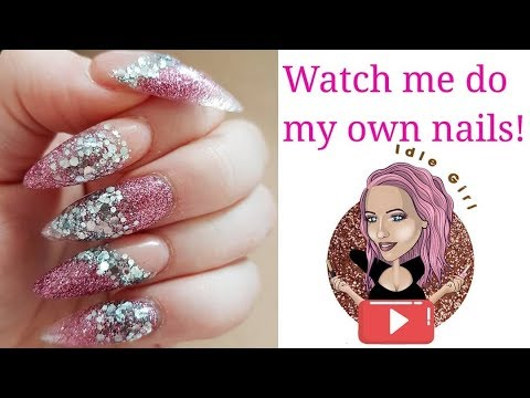 WATCH ME DO MY OWN ACRYLIC NAILS | PINK AND SILVER GLITTER PROM | IdleGirl