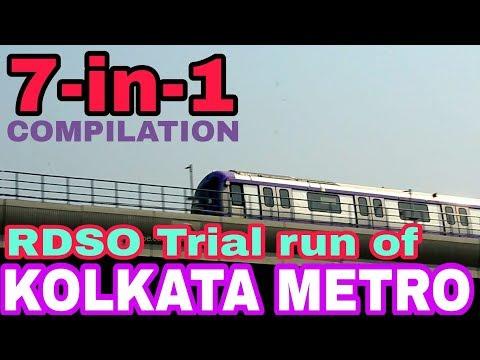 [7-in-1] RDSO Trial Runs of Kolkata East-West Metro, COMPILATION || MetroRail Blog