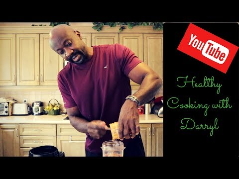 Healthy Cooking with Darryl