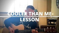 """""""Cooler Than Me"""" Mike Posner - Acoustic Tutorial"""