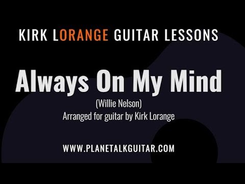 Always On My Mind - A Fingerstyle Guitar Lesson with an Animated Fretboard.