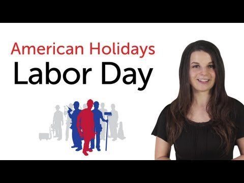 Learn American Holidays - Labor Day
