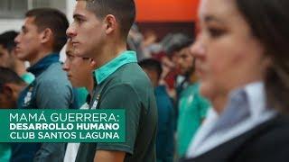 embeded bvideo Mamá Guerrera - Desarrollo Humano Santos Laguna | ESPN