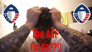 THE AAF FOLDS??!!