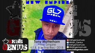 Tony Matterhorn - New Empire [Magnitude Riddim] February 2018
