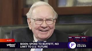 Warren Buffett tells Joe Biden: There's no limit to US future