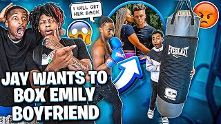 JAY WANTS TO BOX EMILY BOYFRIEND TO GET HER BACK!💔