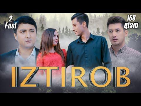 Iztirob (O'zbek Serial) I Изтироб (Ўзбек сериал) 158 - Qism 2-Fasl